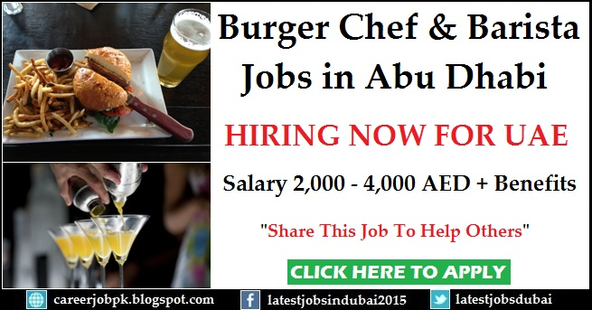 Burger Chef and Bartender jobs in Abu Dhabi