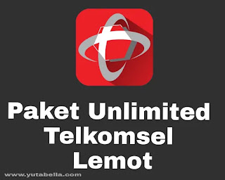 paket unlimited Telkomsel lemot