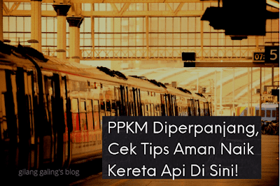 Ini adalah tips aman naik kereta api saat PPKM diperpanjang