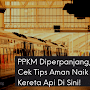 PPKM Diperpanjang, Cek Tips Aman Naik Kereta Api Di Sini!