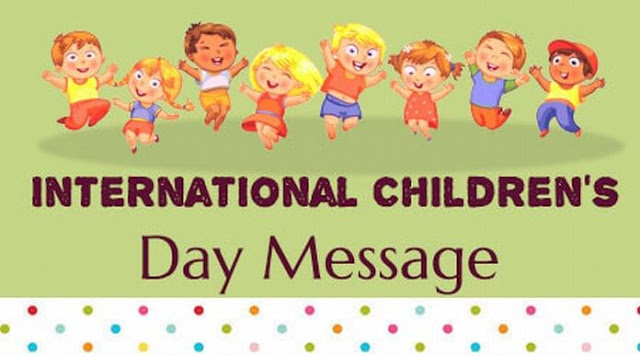 International Children Day Messages 2019