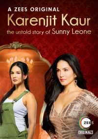 Karenjit Kaur The Untold Story of Sunny Leone Finale