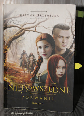 """Książkowa Sobota - Justyna Drzewicka """"Niepowszedni. Porwanie"""" Księga pierwsza"""