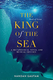 The King of the Sea: A Metaphysical Novel and Musical Odyssey by Nandan Gautam - book promotion sites