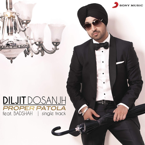Diljit Dosanjh - Proper Patola (feat. Badshah) - Single Cover