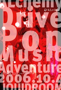 "[TV-Variety] ALvino – Live DVD「""ALchemy Drive"" ~Pop Music Adventure~」2006.10.4 LIQUIDROOM (2007.01.1…"