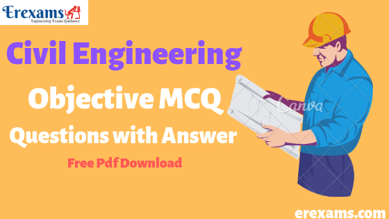 Civil Engineering Objective Questions with Answer Free Pdf