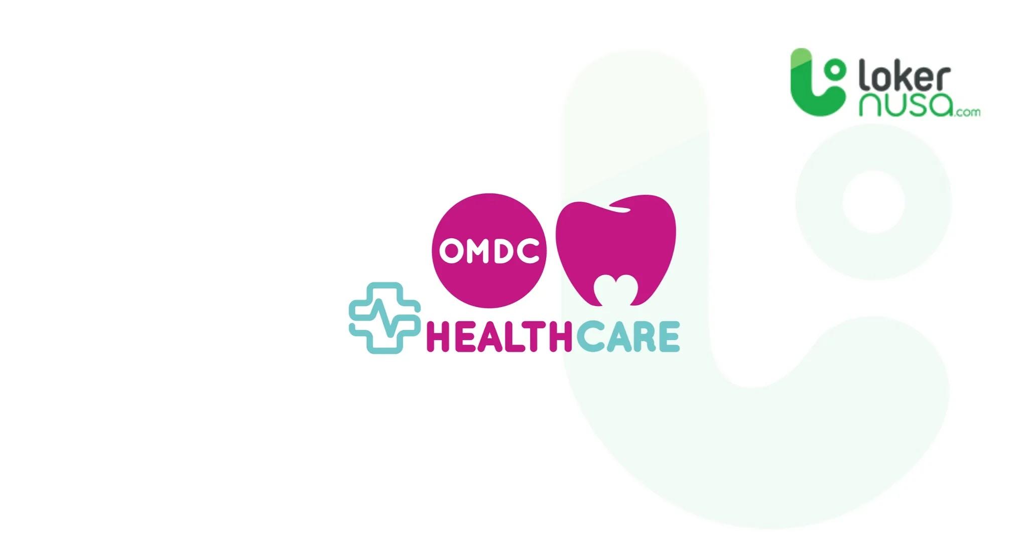 Lowongan Kerja Medis OMDC Dental