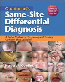 Goodheart's Same-Site Differential Diagnosis [PDF]