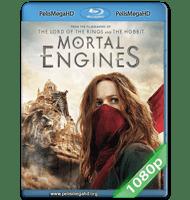 MÁQUINAS MORTALES (2018) 1080P HD MKV ESPAÑOL LATINO