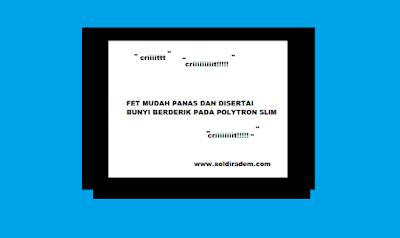 Tv Polytron Slim Kerusakan Power Suplai Menjerit