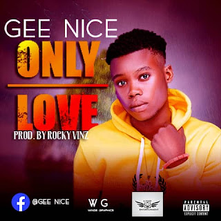 Download Only Love - Gee nice