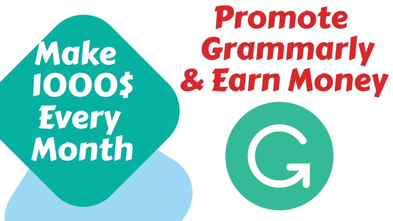 Grammarly and Earn Money as an Affiliate