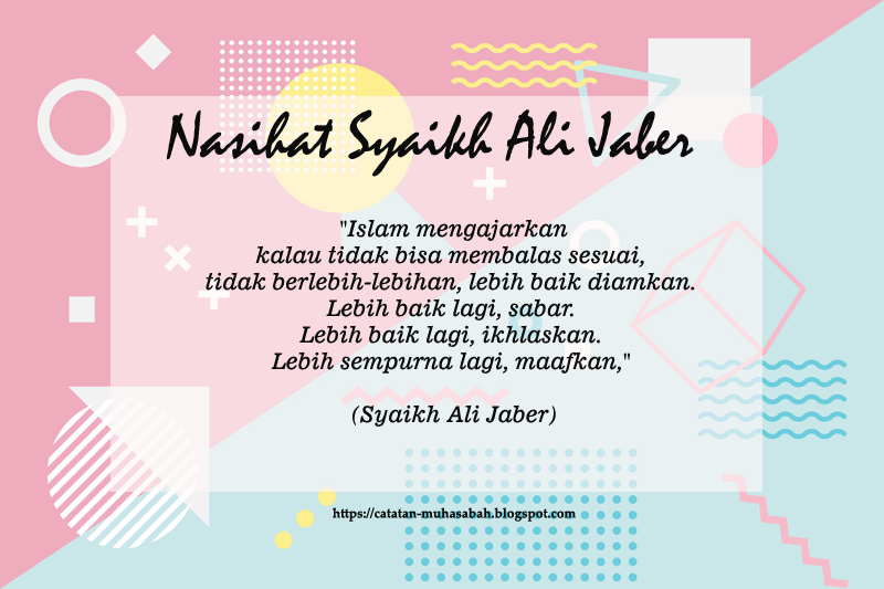 Nasihat Syaikh Ali Jaber
