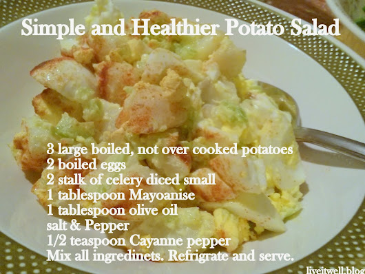 Live it well: Simple and Healthier Potato Salad