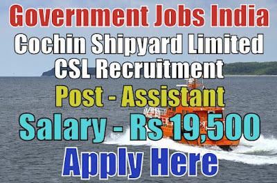 Cochin Shipyard Limited CSL Recruitment 2018