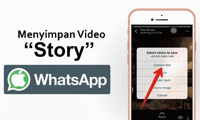Cara Menyimpan Video Story WhatsApp iPhone Save.png