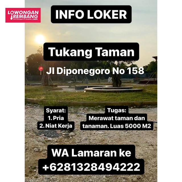 Lowongan Kerja Tukang Taman Jalan Diponegoro Nomor 158 Rembang