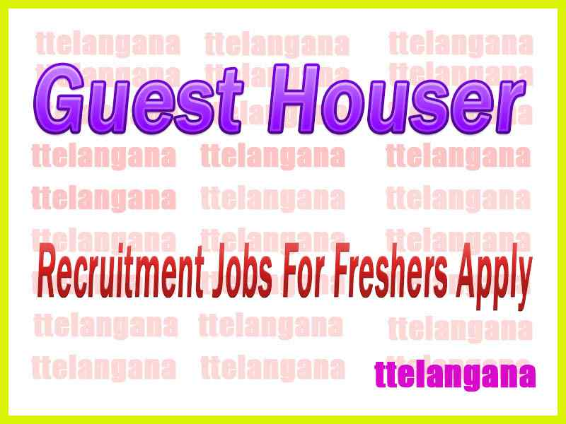 Guest Houser Recruitment Jobs For Freshers Apply