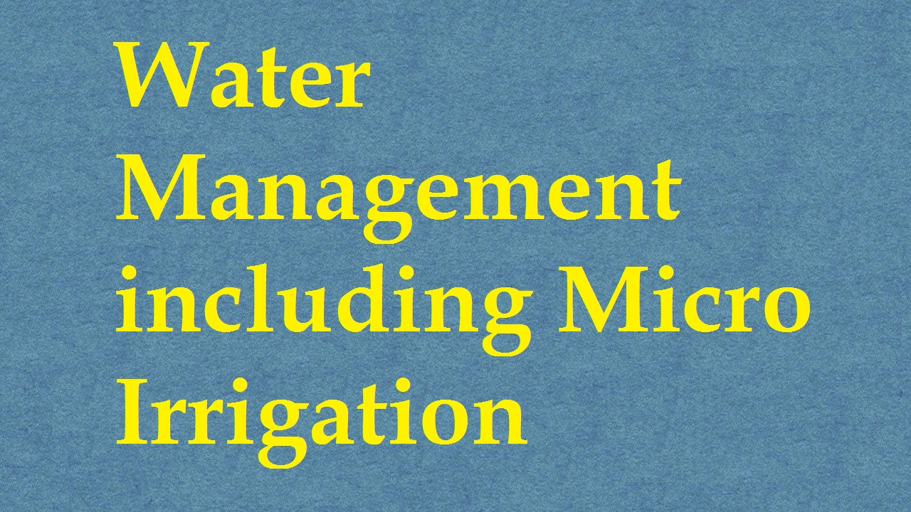Water Management Including Micro Irrigation ICAR E course Free PDF Book Download e krishi shiksha
