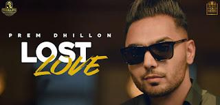 Lost Love Lyrics in English – Prem Dhillon
