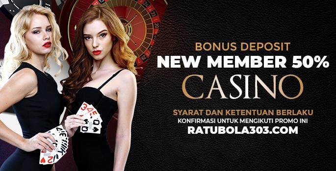 Bonus New Member 50% Casino