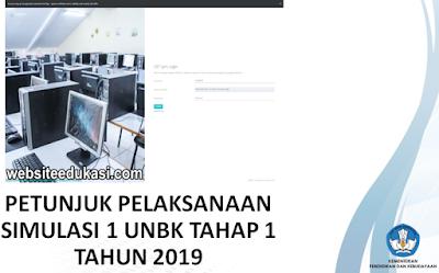 Juklak Simulasi UNBK Tahap 1 Tahun 2019/2020
