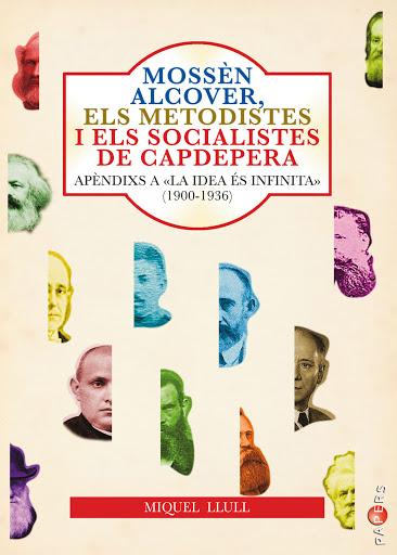 Mossèn Alcover, els metodistes i els socialistes de Capdepera