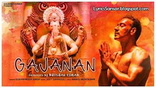 GAJANAN LYRICS : Sukhwinder Singh | Ganesh Chaturthi Special