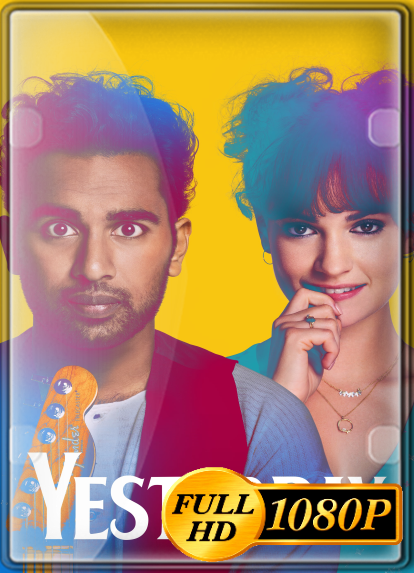 Yesterday (2019) FULL HD 1080P LATINO/INGLES