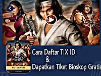 Cara Mendaftar TIX ID dan Dapat Tiket Bioskop Gratis