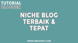 Niche Blog Terbait dan Tepat Dengan CPC Tinggi