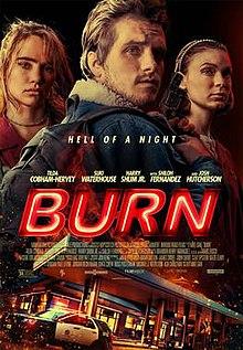 Burn (2019) Full Movie DVDrip Download Kickass