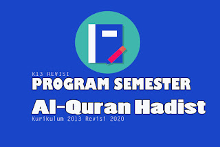 Program Semester Al-Quran Hadist Kelas X, Program Semester Al-Quran Hadist Kelas XI dan Program Semester Al-Quran Hadist Kelas XII. Program Semester pdf