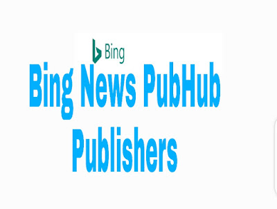 Quick guidelines on how to submit and add website/blog to Bing News PubHub Publishers