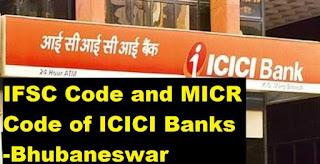 ifsc code of icici bank,bhubaneswar