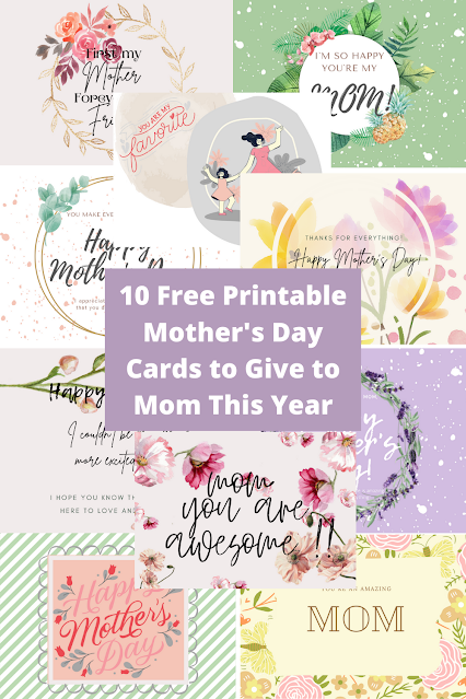 10 Free Printable Mother's Day Cards to Give to Mom This Year