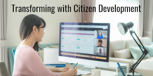 Transforming with Citizen Development