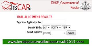 HSCAP plus one allotment result 2017, Kerala Plus One trial allotment 2017, Seat allotment check, Kerala DHSE +1 trial allotment, Kerala Plus one allotment result, www.hscap.kerala.gov.in