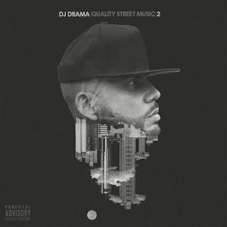 DJ Drama – Quality Street Music 2 [WEB] [FLAC]