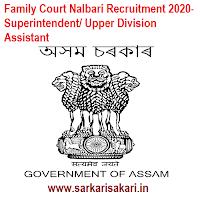Family Court Nalbari Recruitment 2020- Superintendent/ Upper Division Assistant