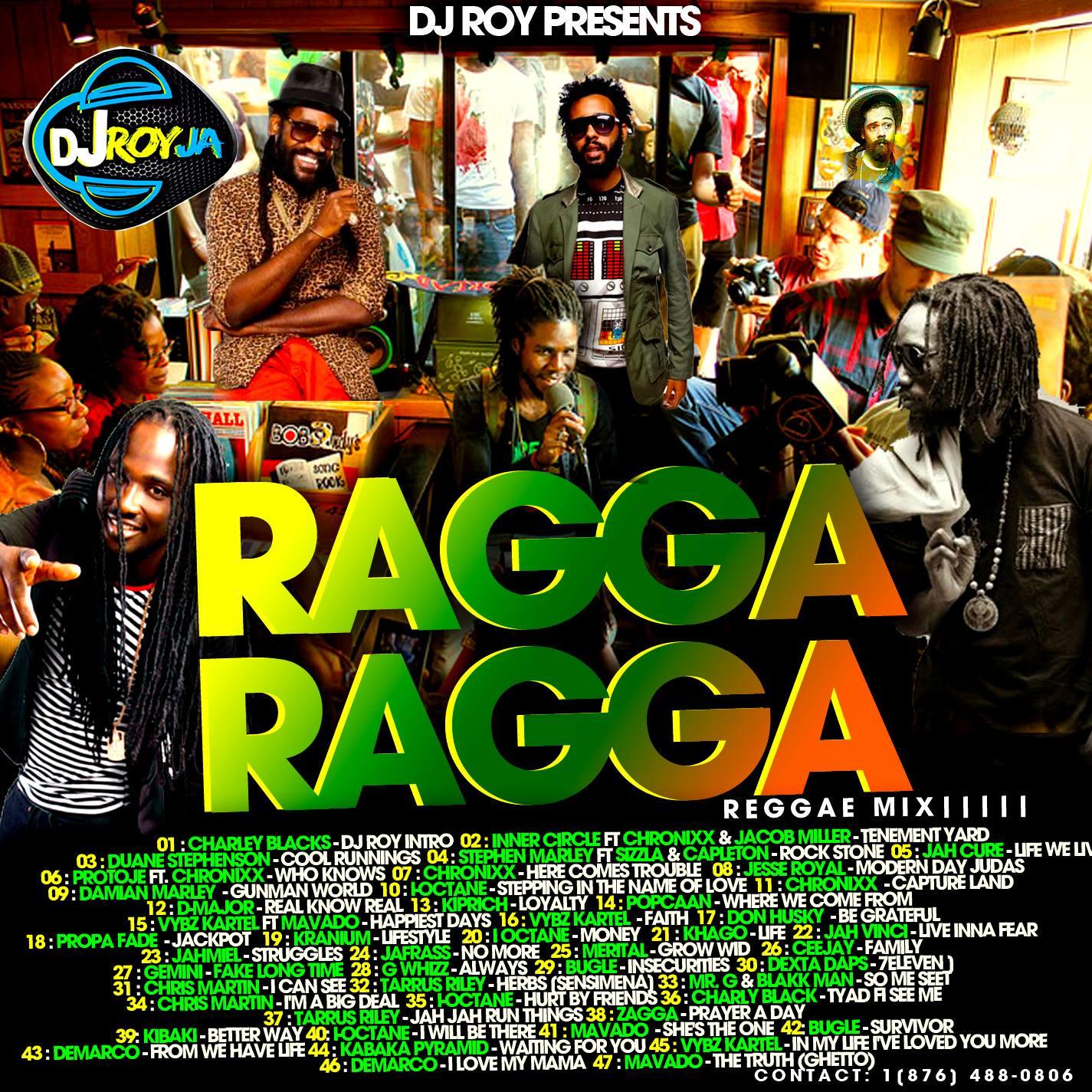 DJROYMIXTAPE : DJ ROY RAGGA RAGGA REGGAE MIX VOL 1