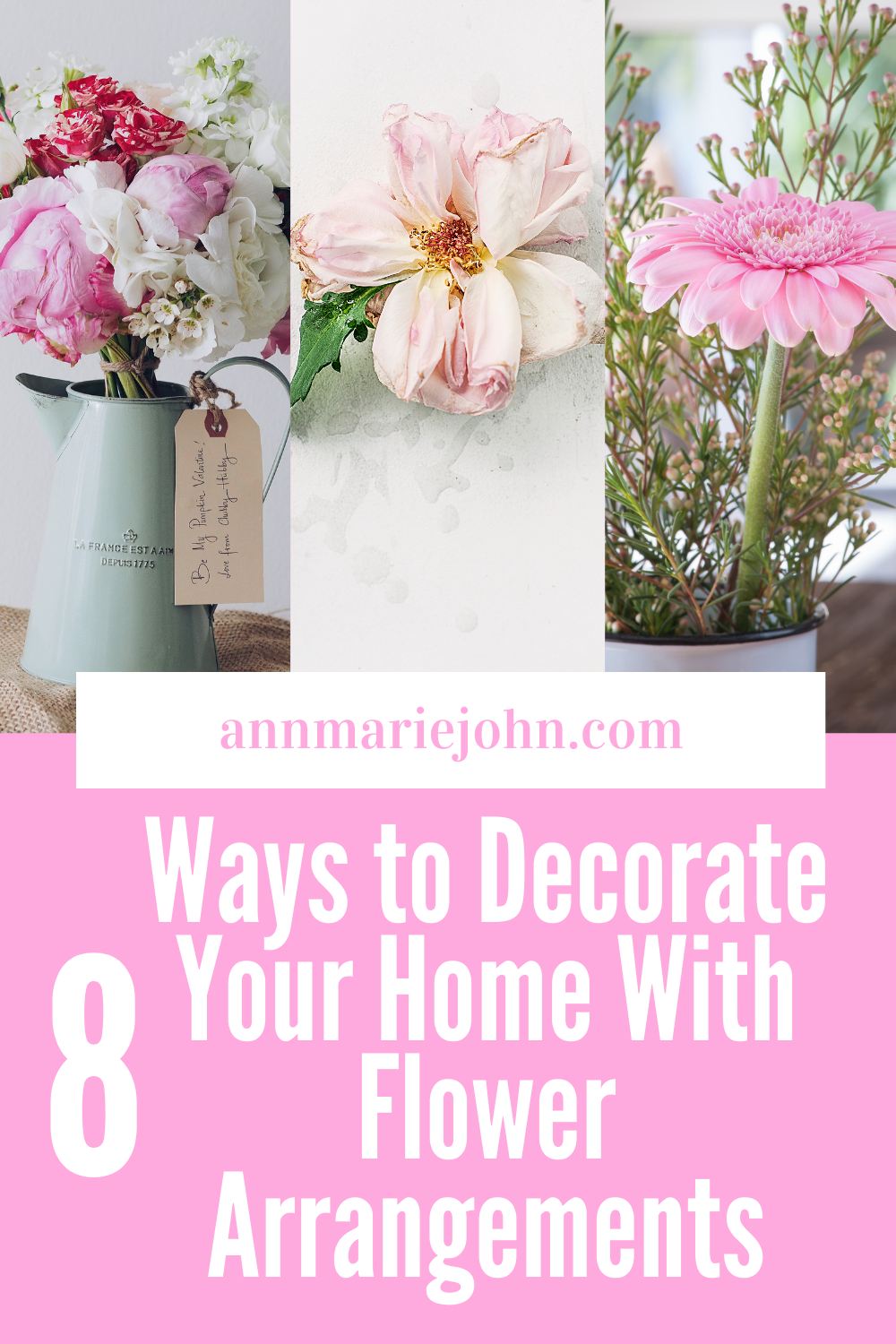 Ways to decorate your home with flowers.
