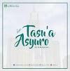 SEPUTAR TASU'A DAN ASYURA