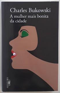 A mulher mais bonita da cidade, de Charles Bukowski