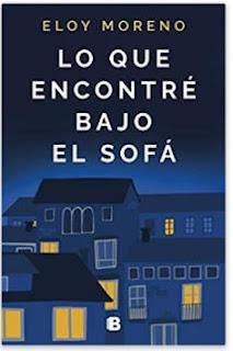 «Lo que encontré bajo el sofá» de Eloy Moreno