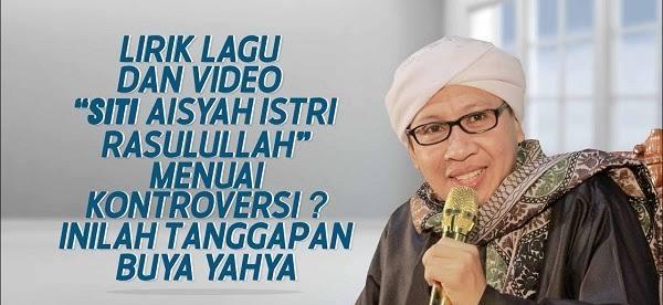 Sebab Buya Yahya Tidak Tega Membaca Lirik Lagu Aisyah Istri Rasulullah