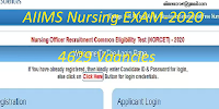 AIIMS Nursing officer- Staff Nurse exam date 2020 admit card