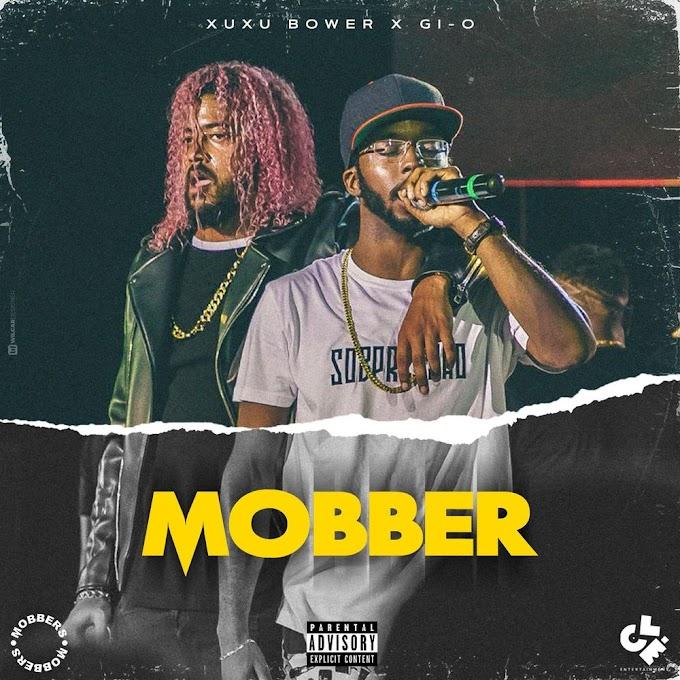 Xuxu Bower Feat. Gi-O - Mobber (Rap) [Download]