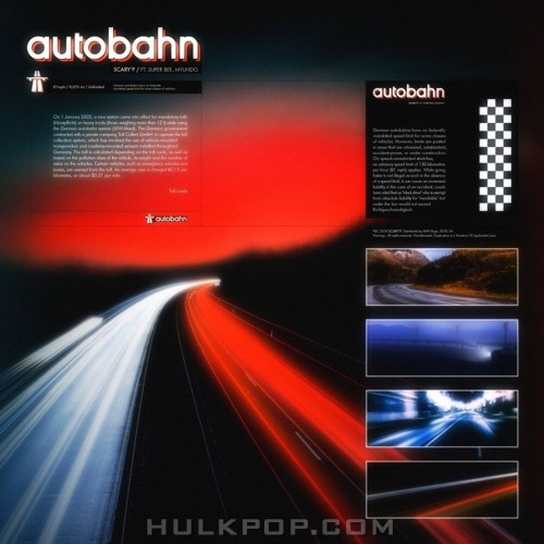 SUPERBEE, myunDo, SCARY`P – AUTOBAHN – Single